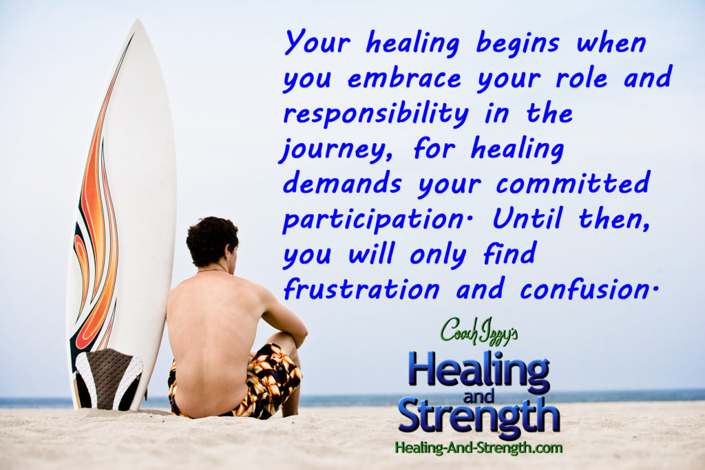 You Are Responsible for your Healing